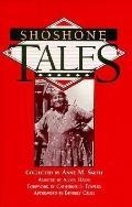Shoshone Tales, Vol. 31 - Anne M. Smith - Hardcover