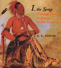 I, the Song Classical Poetry of Native North America