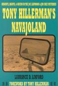 Tony Hillerman's Navajoland Hideouts, Haunts, and Havens in the Joe Leaphorn and Jim Chee My...