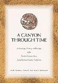 Canyon Through Time: Archaeology, History, and Ecology of the Tecolote Canyon Area, Santa Ba...