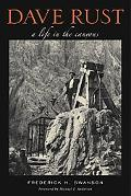 Dave Rust: A Life in the Canyons