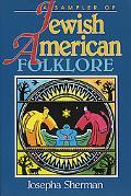 Sampler of Jewish-American Folklore