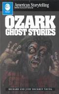 Ozark Ghost Stories (American Storytelling)