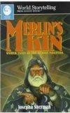 Merlin's Kin: World Tales of the Heroic Magician (World Storytelling) (World Storytelling fr...