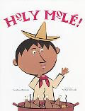Holy Mole A Folktale from Mexico