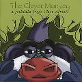 Clever Monkey A Folktale from West Africa