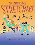 Storytime Stretchers Tongue Twisters, Choruses, Games, and Charades