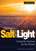 Salt and Light: Living the Sermon on the Mount - Eberhard Arnold - Paperback - 4TH