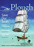 Plough Quarterly No. 13 - Save Our Souls: Inwardness in a Distracted Age
