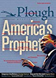 Plough Quarterly No. 16 - America's Prophet