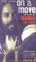 On a Move: The Story of Mumia Abu-Tamal - Terry Bisson - Paperback