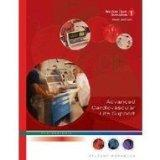 ACLS Advanced Cardiovascular Life Support Provider Manual: Professional (American Heart Asso...