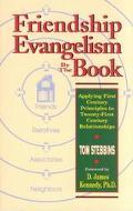 Friendship Evangelism by the Book Applying First Century Principles to Twenty-First Century ...