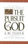 Pursuit of God A 31-Day Experience
