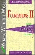 Walking With the Word, Foundations II Basic Blocks for Building a Life of Faith