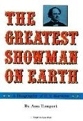 P. T. Barnum: The Greatest Showman on Earth: A Biography of P. T. Barnum - Ann Tompert - Lib...