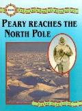 Peary Reaches the North Pole