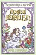 Magical Herbalism The Secret of the Wise