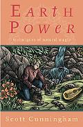Earth Power Techniques of Natural Magic