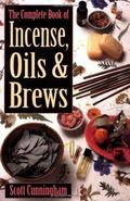 Complete Book of Incense, Oils & Brews