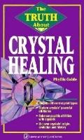 Truth About Crystal Healing
