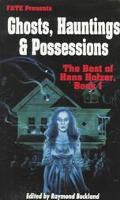Ghosts Hauntings and Possessions, Vol. 1 - Hans Holzer - Paperback