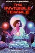 Invisible Temple; The Nature and Use of the Group Mind for Spiritual Attainment - Peter Roch...