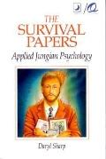 Survival Papers: Applied Jungian Psychology - Daryl Sharp