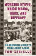 Working Stiffs,union Maids,reds+riffraf