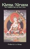 Karma/Nirvana Two Buddhist Tales