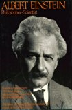 Albert Einstein, Philosopher-Scientist: The Library of Living Philosophers Volume VII (Libra...