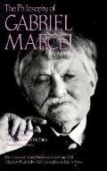 The Philosophy of Gabriel Marcel, Vol. 17 - Gabriel A. Schilpp - Hardcover