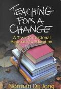 Teaching for a Change A Transformational Approach to Education