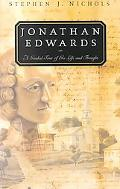 Jonathan Edwards A Guided Tour to His Life and Thought