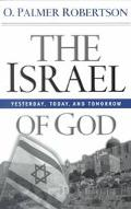 Israel of God Yesterday, Today, and Tomorrow