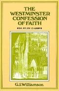 Westminster Confession of Faith A Study Manual
