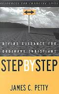 Step by Step Divine Guidance for Ordinary Christians