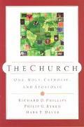 Church One, Holy, Catholic, and Apostolic