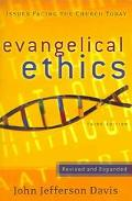 Evangelical Ethics Issues Facing the Church Today