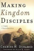 Making Kingdom Disciples A New Framework