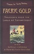 Faerie Gold Treasures From The Land Of Enchantment