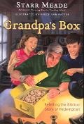 Grandpa's Box Retelling the Biblical Story of Redemption