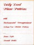 Early Level Piano Patterns with Instrumental Accompaniment, Volume One: Melodic Patterns