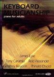 Keyboard Musicianship: Piano for Adults, Book 1