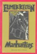 Manhunters A Novel