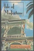 Isle of Misfortune A Novel