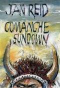Comanche Sundown : A Novel
