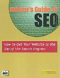 Insider's Guide To Seo How To Get Your Website To The Top Of The Search Engines