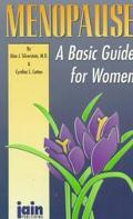 Menopause: A Basic Guide for Women