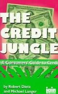 Credit Jungle: A Consumer's Guide to Credit